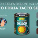 OXIRÓN LISO SATINADO EFECTO FORJA