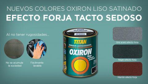 OXIRÓN LISO SATINADO EFECTO FORJA 1